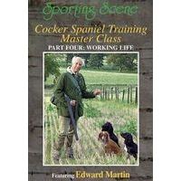 Cocker Spaniel Training Master Class - Part 4 - Working Life