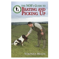 The NOB's Guide to Beating and Picking Up by Veronica Heath
