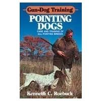 Pointing Dogs by Kenneth C. Roebuck