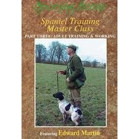 Spaniel Training Master Class - Part 3 Adult Training and Working